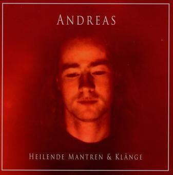 Andreas - Heilende Klänge und Mantren