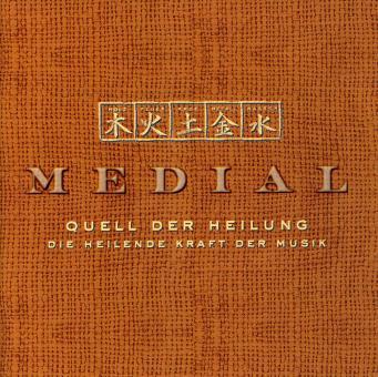 Medial - Quell der Heilung