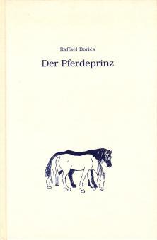 Boriés, R.: Der Pferdeprinz